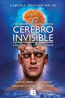 El Cerebro Invisible, Carlos Delgado