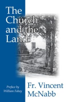 The Church and the Land, Fr. Vincent McNabb