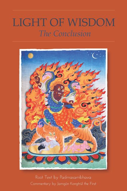 Light of Wisdom, The Conclusion, Padmasambhava Guru Rinpoche