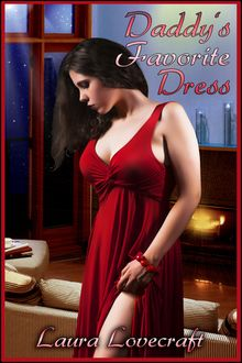Daddy's Favorite Dress, Laura Lovecraft