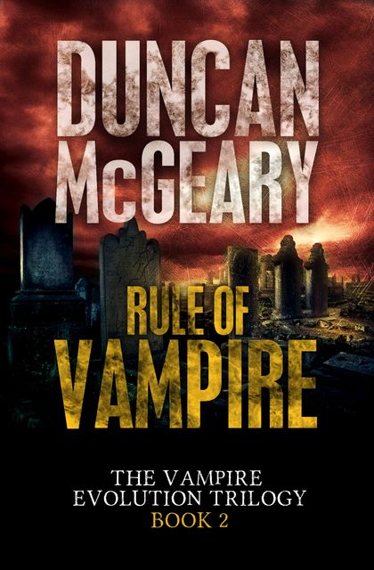 Rule of Vampire, Duncan McGeary