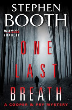 One Last Breath, Stephen Booth