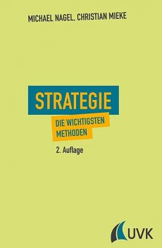 Strategie, Michael Nagel, Christian Mieke