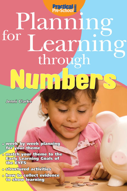 Planning for Learning through Numbers, Jenni Clarke
