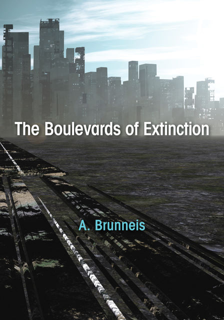 The Boulevards of Extinction, A. Brunneis