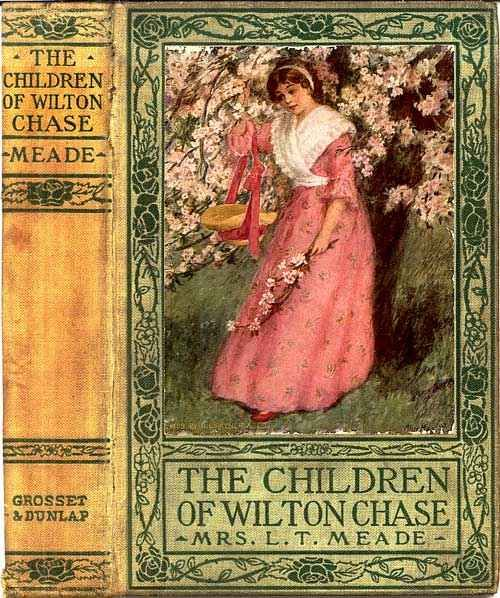 The Children of Wilton Chase, L.T. Meade