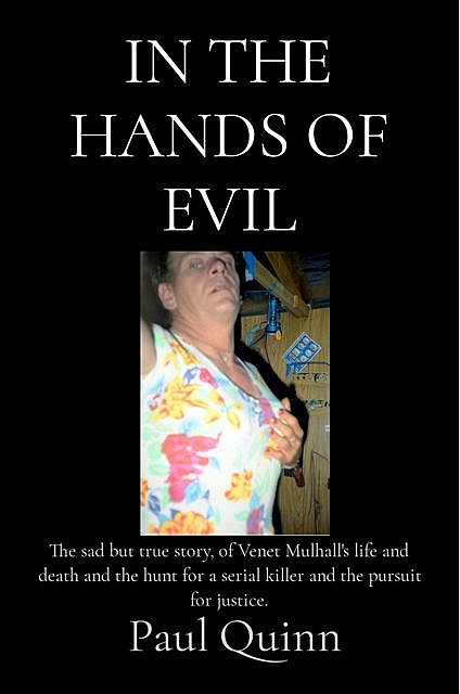 In the Hands of Evil, Paul Quinn