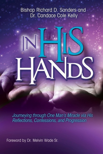 In His Hands, Richard Sanders, Candace Cole-Kelly