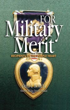 For Military Merit, Fred Borch