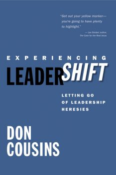 Experiencing Leadershift, Don Cousins