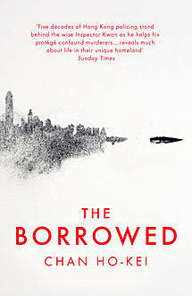 The Borrowed, Chan Ho-Kei