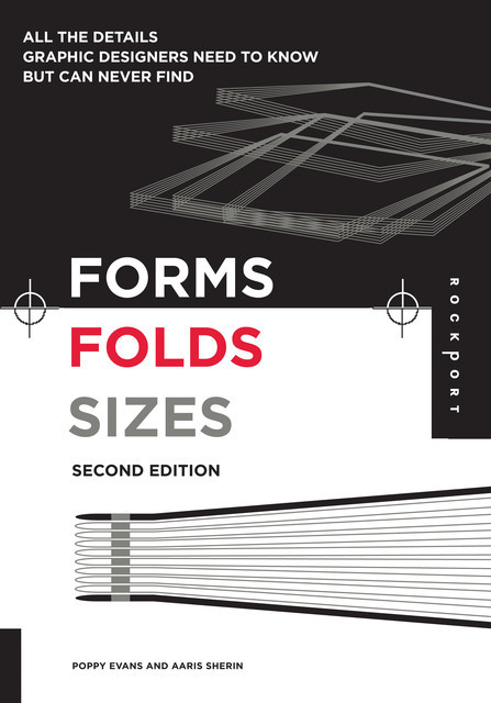 Forms, Folds and Sizes, Second Edition, Aaris Sherin, Poppy Evans