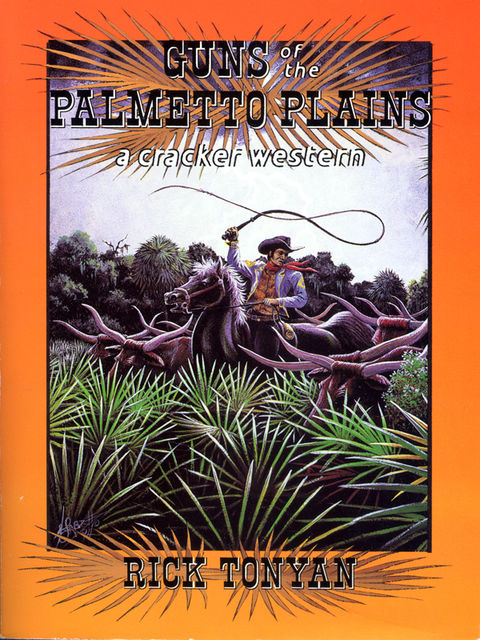 Guns of the Palmetto Plains, Rick Tonyan