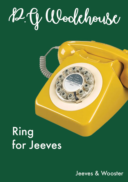 Ring For Jeeves, P. G. Wodehouse