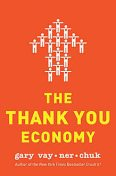 The Thank You Economy, Gary Vaynerchuk