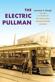 The Electric Pullman, Lawrence A.Brough