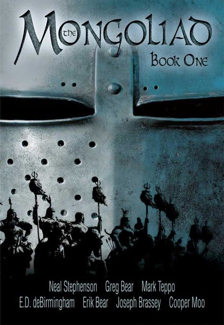 The Mongoliad: Book One, Neal Stephenson