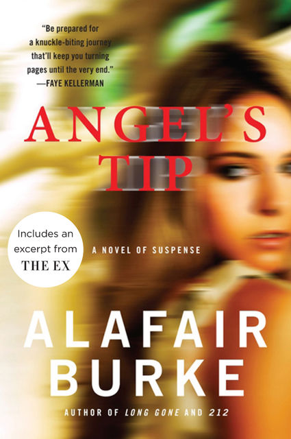 Angel's Tip, Alafair Burke