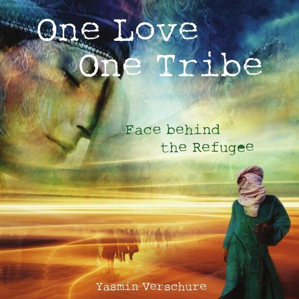 One Love- One Tribe, Yasmin Verschure