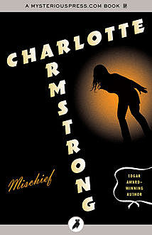Mischief, Charlotte Armstrong