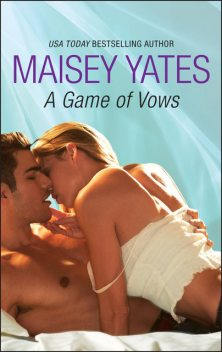 A Game of Vows, Maisey Yates