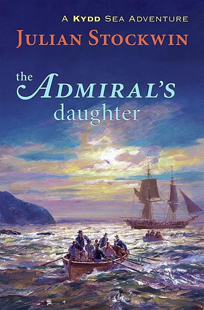 The Admiral's Daughter, Julian Stockwin