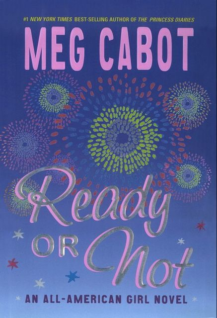 Ready or Not, Meg Cabot
