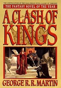A Song of Ice and Fire. Book 2. A Clash of Kings, George Martin