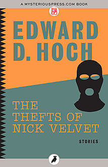 The Thefts of Nick Velvet, Edward D.Hoch