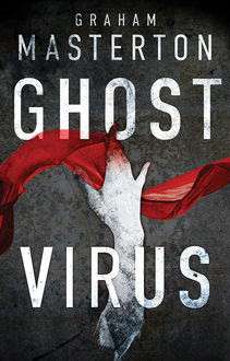 Ghost Virus, Graham Masterton