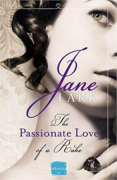The Passionate Love of a Rake, Jane Lark