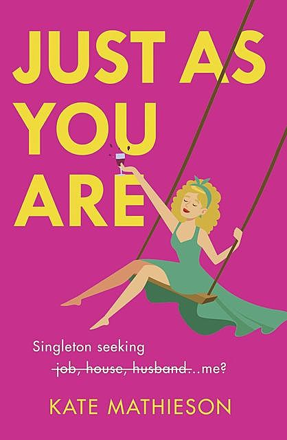 Just As You Are, Kate Mathieson