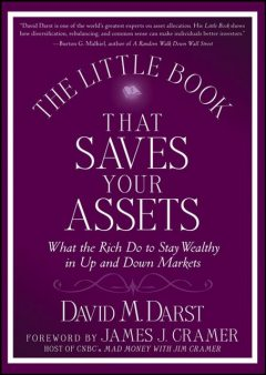 The Little Book that Saves Your Assets, David M.Darst