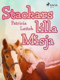Stackars lilla Misja, Patricia Leitch