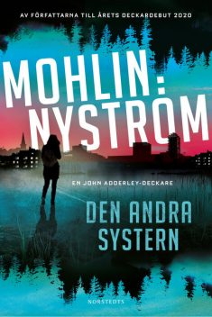 Den andra systern, Peter Mohlin, Peter Nyström