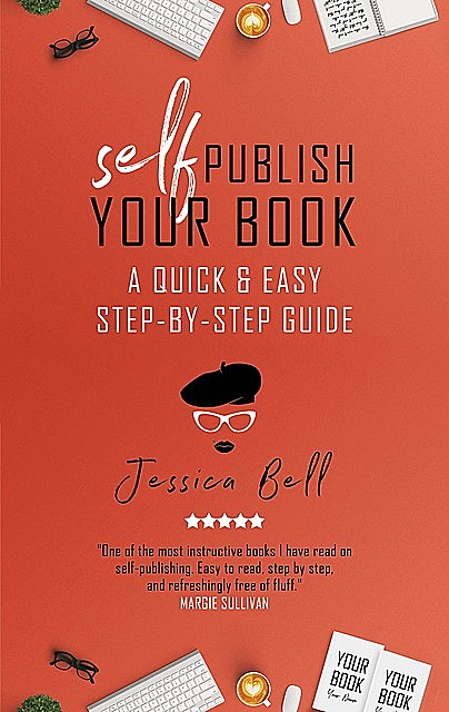 Self-Publish Your Book, Jessica Bell