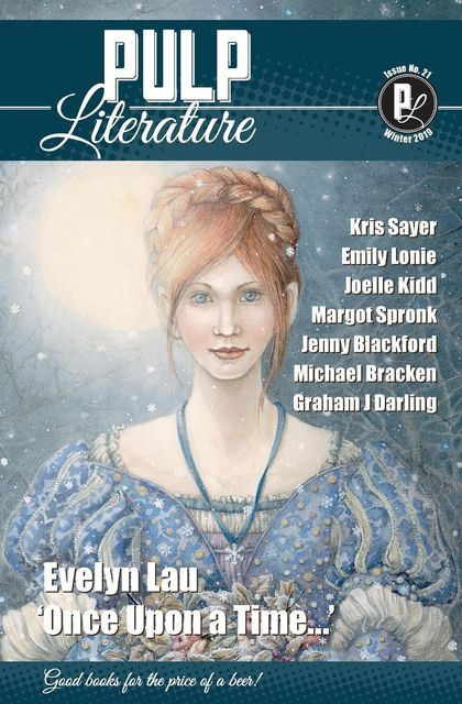 Pulp Literature Winter 2019, Mel Anastasiou, JM Landels, Evelyn Lau