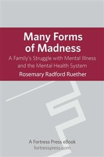 Many Forms of Madness, Rosemary Ruether