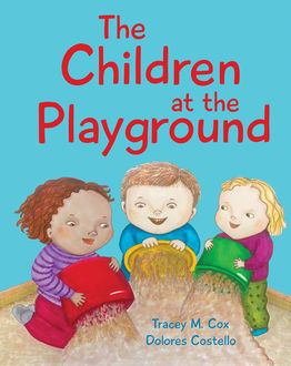 The Children at the Playground, Tracey M. Cox