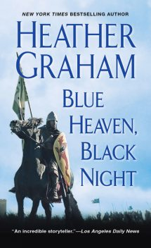 Blue Heaven, Black Night, Heather Graham
