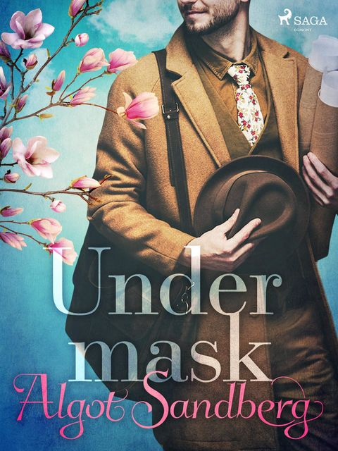 Under mask, Algot Sandberg