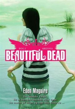 Beautiful Dead – 2 Arizona, Eden Maguire
