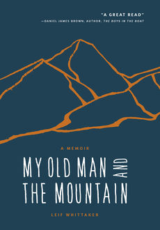 My Old Man and the Mountain, Leif Whittaker