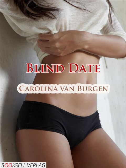 Blind Date, Carolina van Burgen