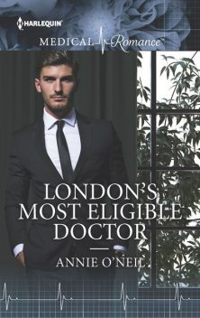 London's Most Eligible Doctor, Annie O'Neil