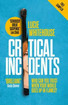 Critical Incidents (free sampler), Lucie Whitehouse