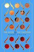 The Rose and the Dagger (The Wrath and the Dawn), Renee Ahdieh
