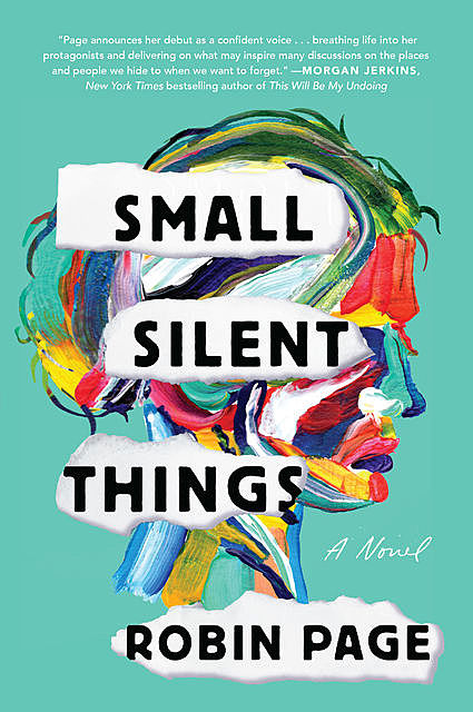 Small Silent Things, Robin Page