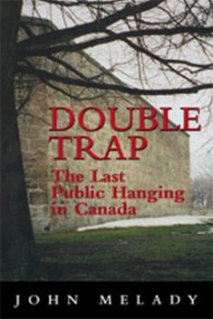 Double Trap, John Melady