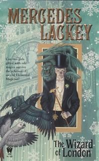 The Wizard of London, Mercedes Lackey